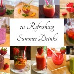10 Refreshing Summer Drinks