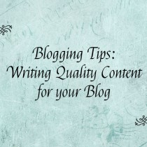 Blogging Tips - Writing Quality Content