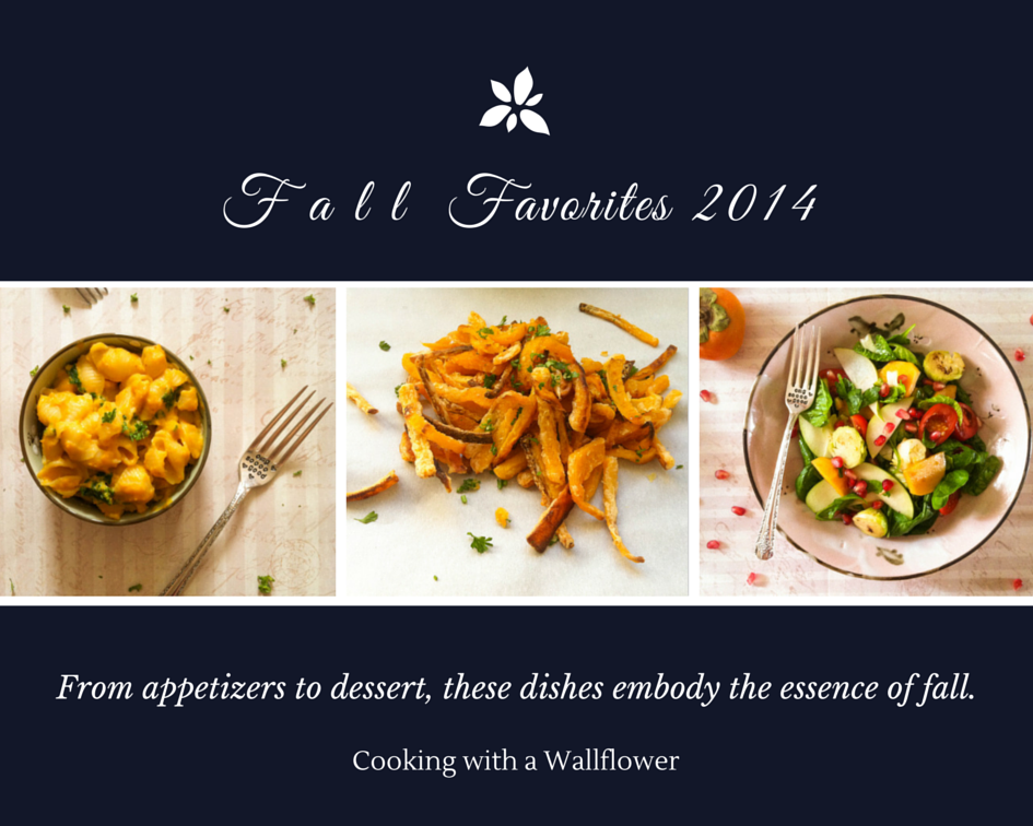 F a l l  Favorites | Cooking with a Wallflower