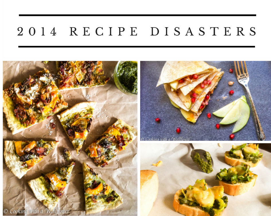 2014 Recipe Disasters