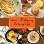 Favorite Thanksgiving Dishes of 2015