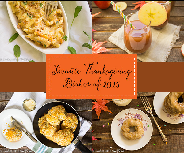favorite thanksgiving dishes of 2015 cooking with a