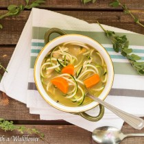 Chicken Zucchini Noodle Soup | Cooking with a Wallflower