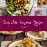 Easy Fall Inspired Recipes