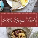 2016 Recipe Fails