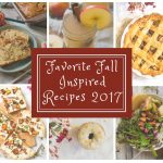 Favorite Fall Inspired Recipes 2017