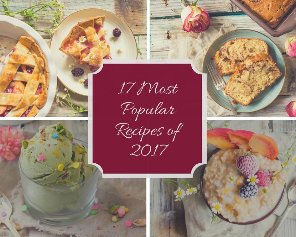 17 Most Popular Recipes of 2017
