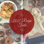 2017 Recipe Fails