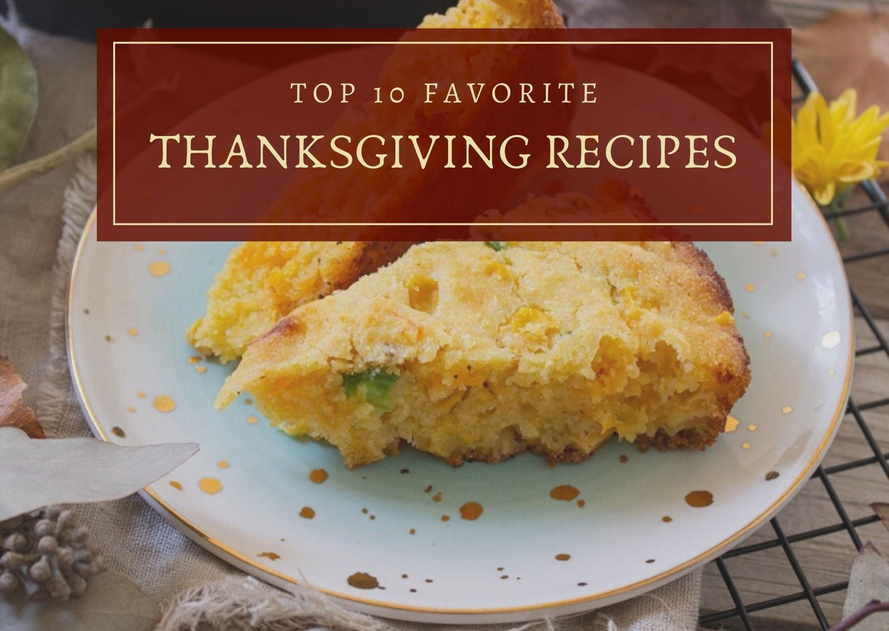 Top 10 Favorite Thanksgiving Recipes 2020